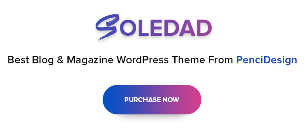 B18 buynow - Soledad - Multi-Concept Blog Magazine WordPress Theme