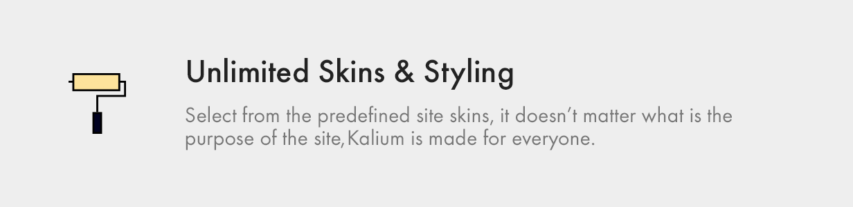 unlimited skins and styling - Kalium - Creative Theme for Professionals