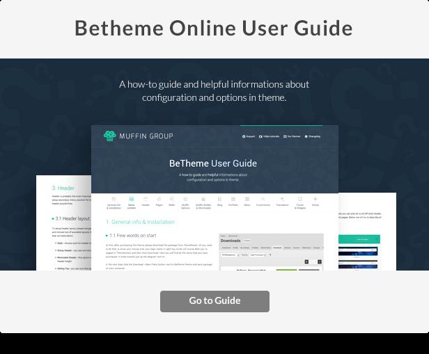 user guide - BeTheme - Responsive Multi-Purpose WordPress Theme