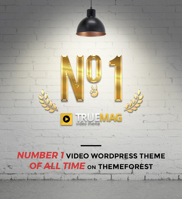 truemag number 1 banner - True Mag - WordPress Theme for Video and Magazine