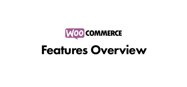 woocommerce features overview - The Retailer - eCommerce WordPress Theme for WooCommerce