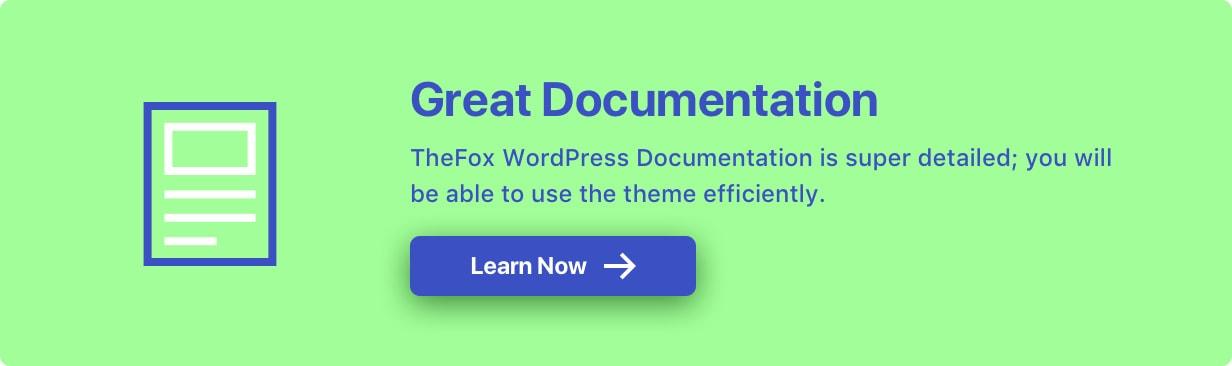 Great Documentation - TheFox   Responsive Multi-Purpose WordPress Theme