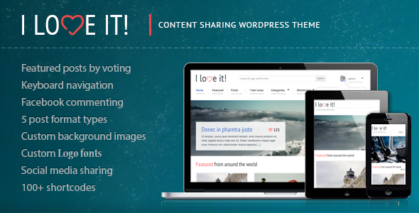 01 themeforest.  large preview - I Love It! - Content Sharing WordPress Theme
