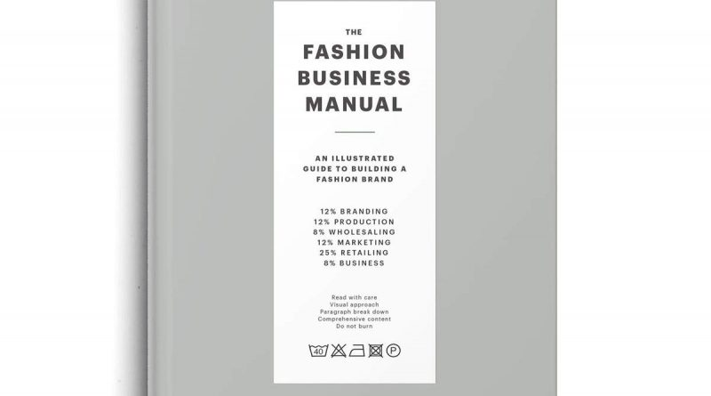 1606520352 51EpmhQ6S7L 800x445 - The Fashion Business Manual: An Illustrated Guide to Building a Fashion Brand