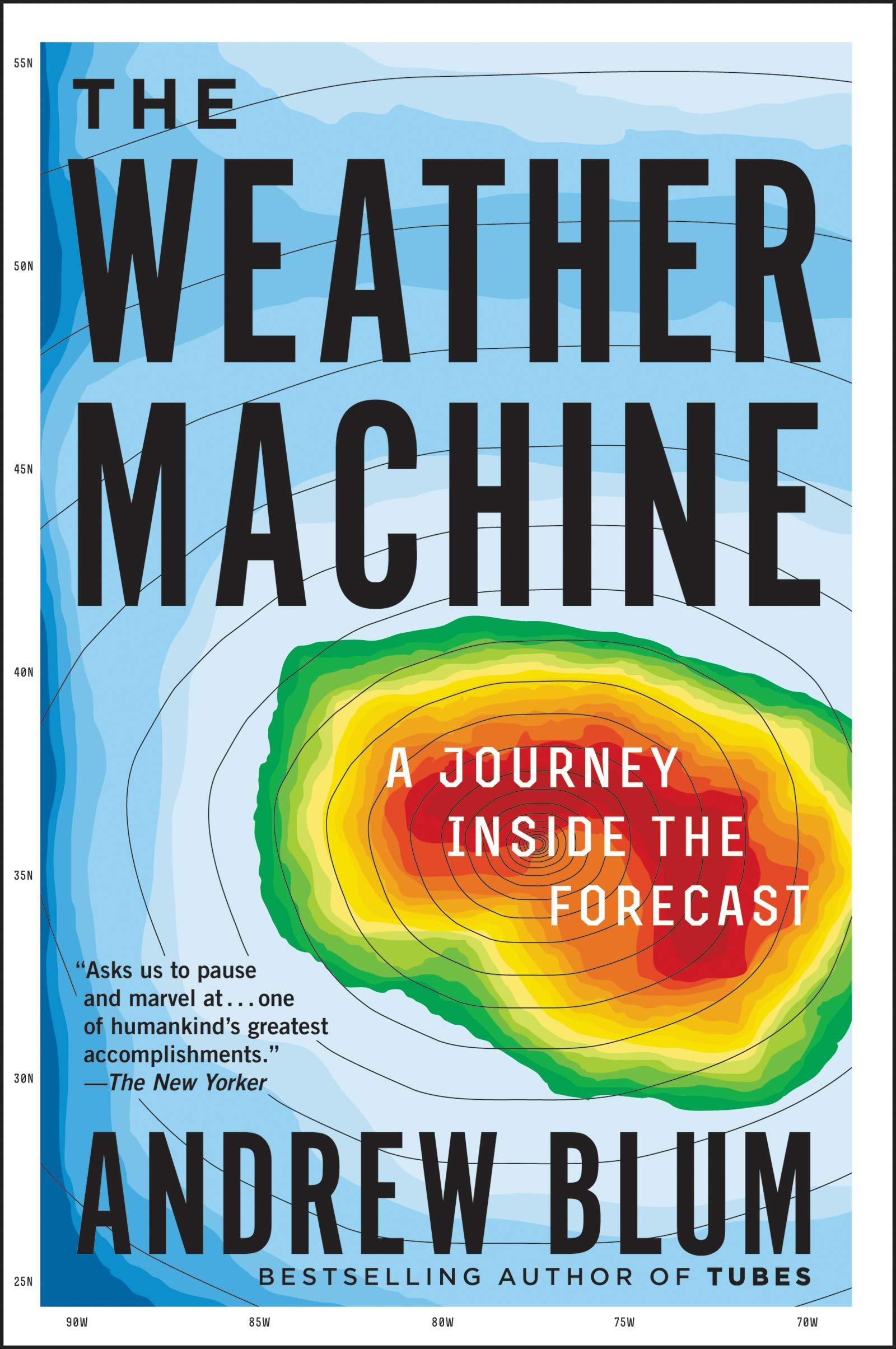 81Z6VC9ZxfL - The Weather Machine: A Journey Inside the Forecast