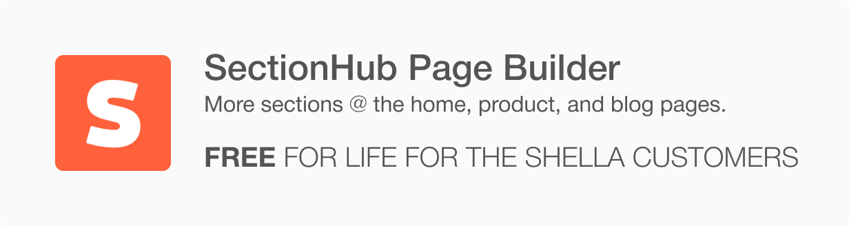 section hub app - Shella - Multipurpose Shopify theme, fastest with the banner builder