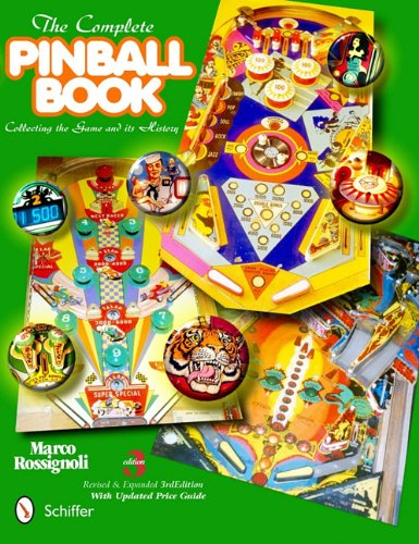 61k1oHz35NL - The Complete Pinball Book: Collecting the Game & Its History