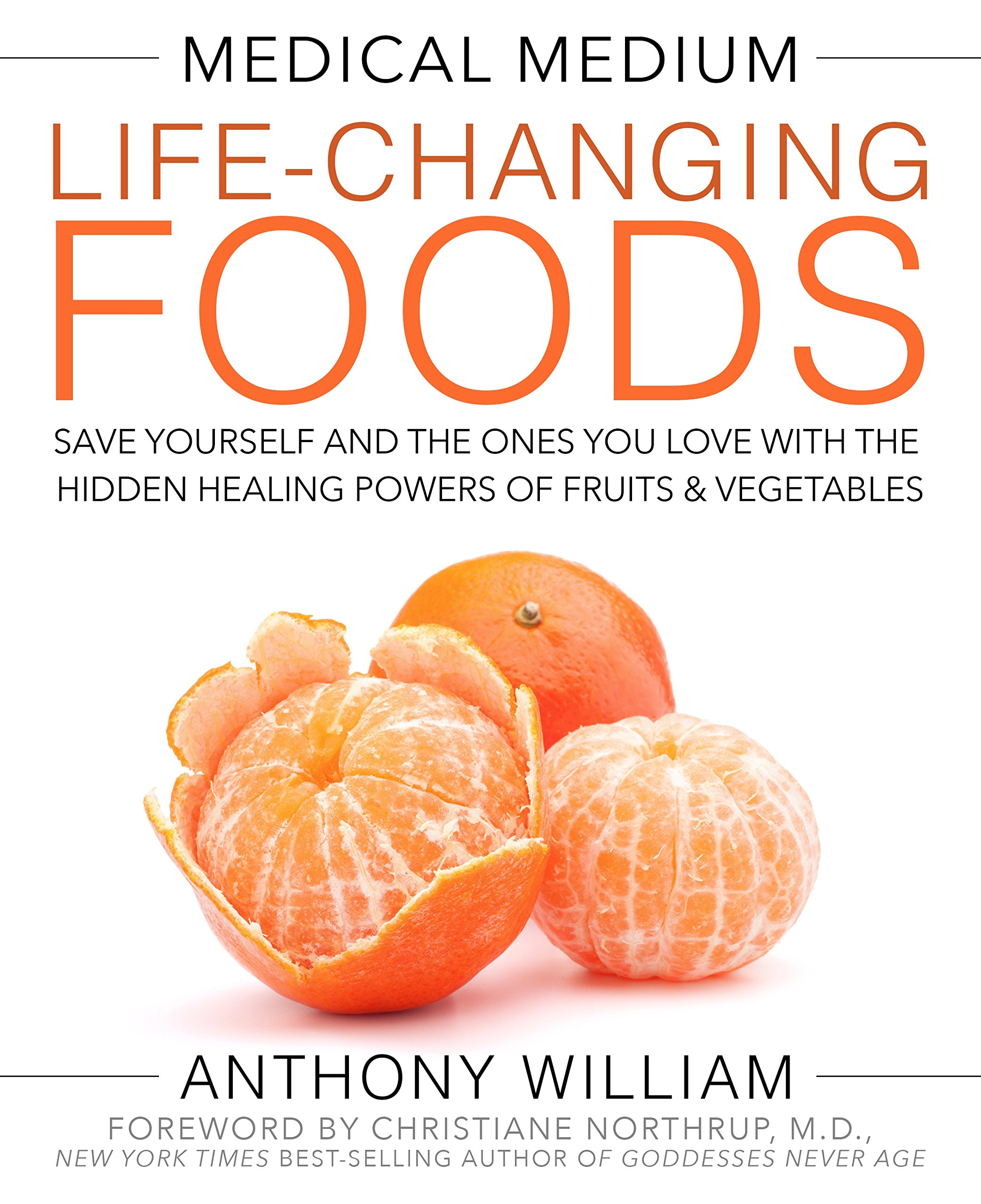 81Lcp5S7PvL - Medical Medium Life-Changing Foods: Save Yourself and the Ones You Love with the Hidden Healing Powers of Fruits & Vegetables