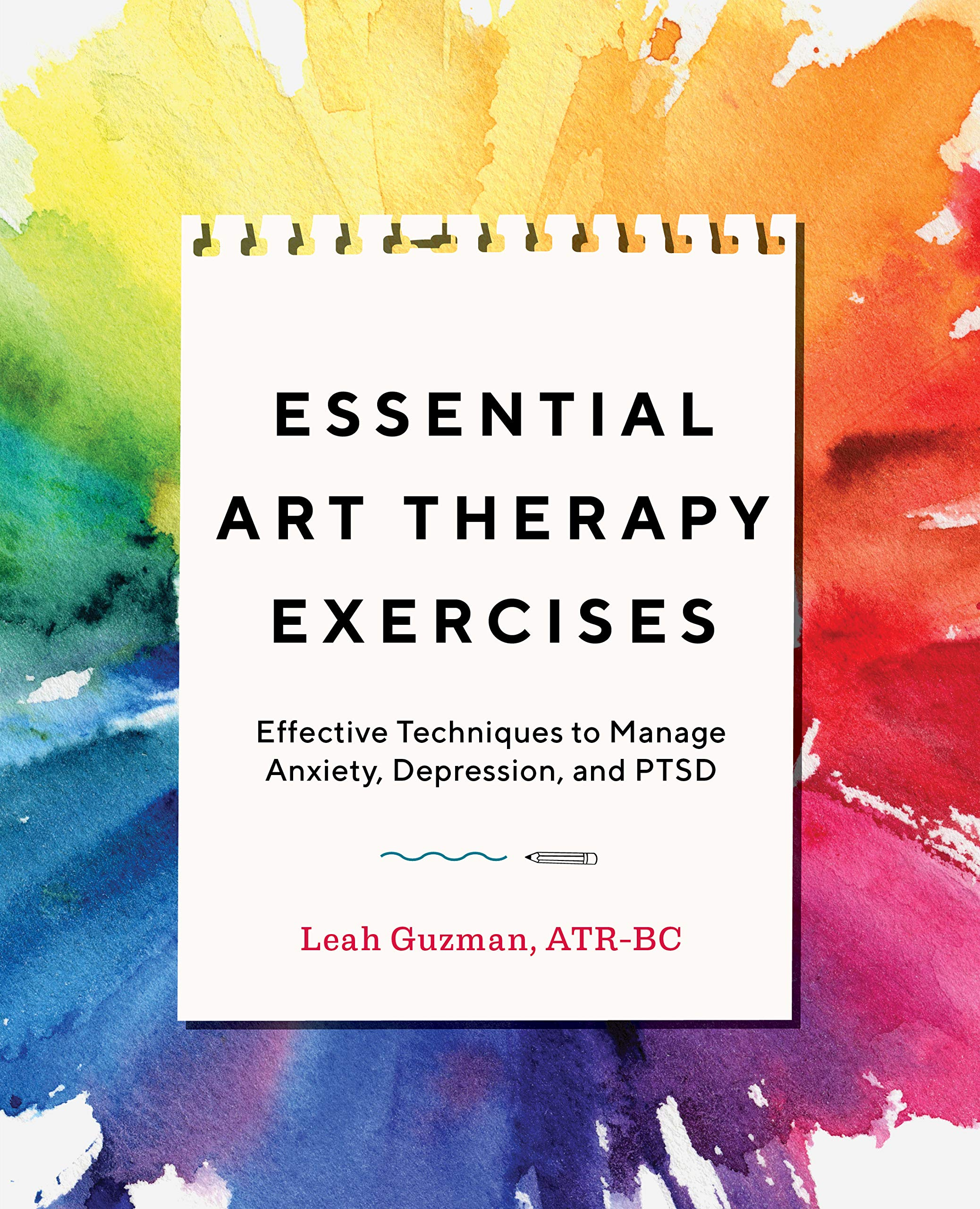 91 bCkJXzSL - Essential Art Therapy Exercises: Effective Techniques to Manage Anxiety, Depression, and PTSD