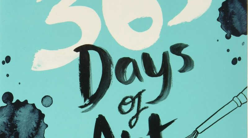 1609799512 81IbfUXe0uL 800x445 - 365 Days of Art: A Creative Exercise for Every Day of the Year