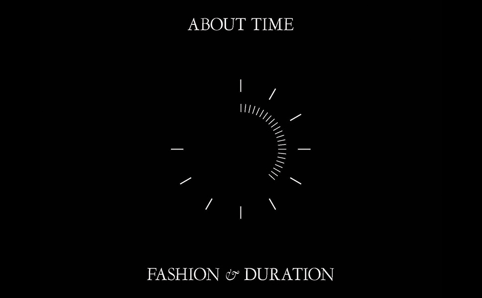 2d6e75a3 d7d4 46c6 aa39 ebeacde1819f.  CR0,0,970,600 PT0 SX970 V1    - About Time: Fashion and Duration