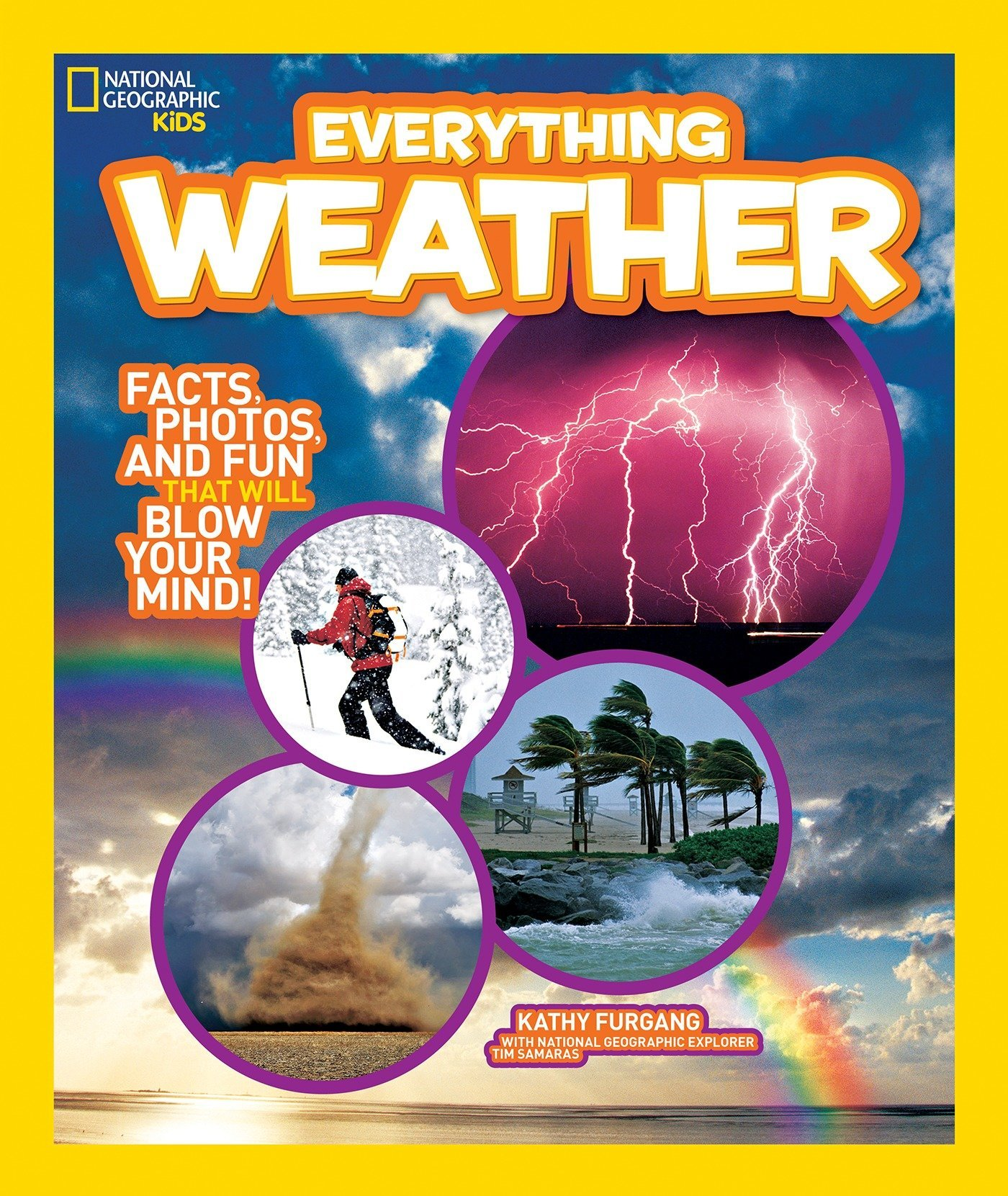 81dpsTnq4+L - National Geographic Kids Everything Weather: Facts, Photos, and Fun that Will Blow You Away