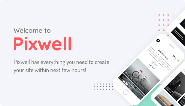 tf welcome - Pixwell - Modern Magazine