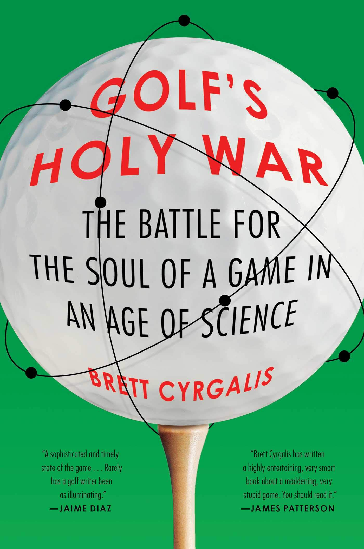 712xKXofZxL - Golf's Holy War: The Battle for the Soul of a Game in an Age of Science