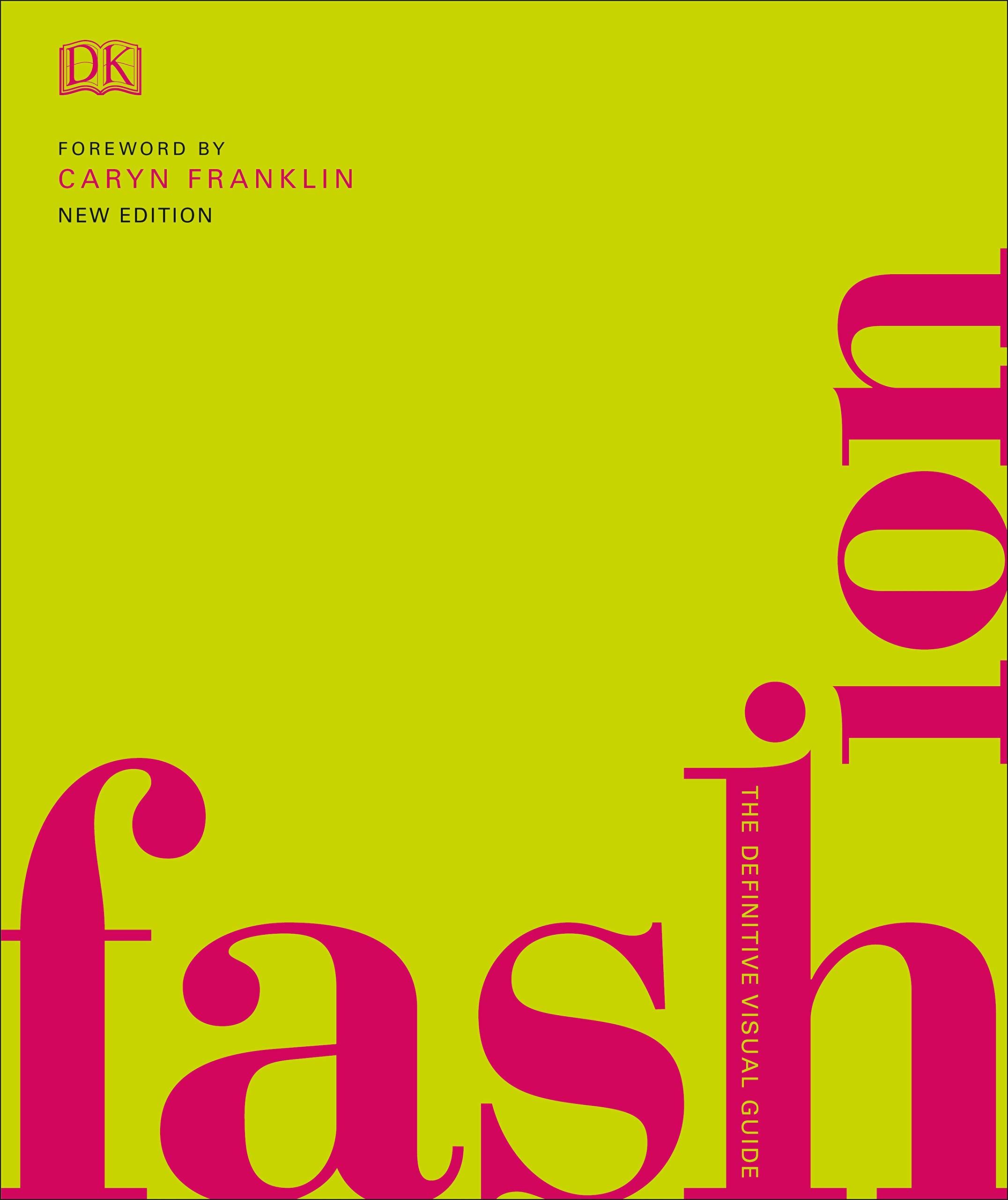 71FTaE+O7aL - Fashion: The Definitive Visual Guide