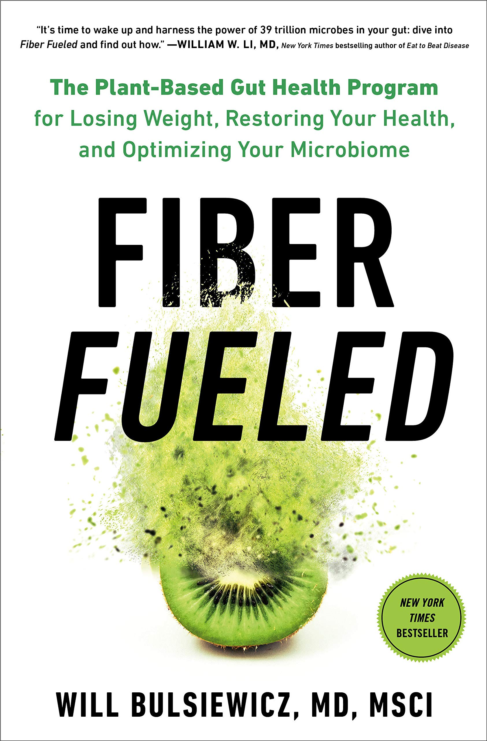 81hkIGP8hIL - Fiber Fueled: The Plant-Based Gut Health Program for Losing Weight, Restoring Your Health, and Optimizing Your Microbiome