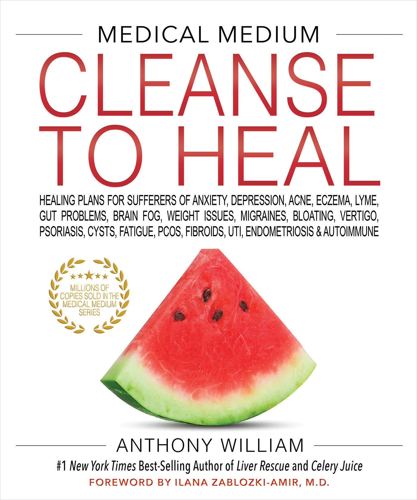 71LiWMyBm6L - Medical Medium Cleanse to Heal: Healing Plans for Sufferers of Anxiety, Depression, Acne, Eczema, Lyme, Gut Problems, Brain Fog, Weight Issues, Migraines, Bloating, Vertigo, Psoriasis, Cys