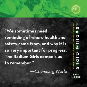 0b52ce1f 6e56 4ee2 93fe 313eca7eef84.  CR0,0,300,300 PT0 SX300 V1    - The Radium Girls: The Dark Story of America's Shining Women
