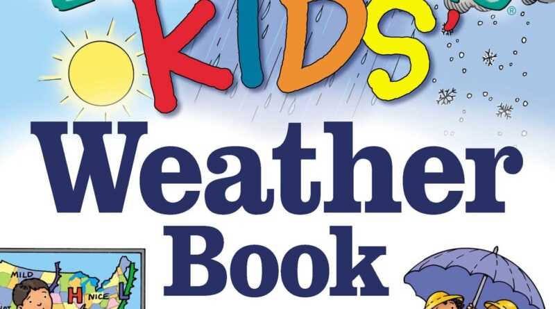 1619901856 81yeGPdjkKL 800x445 - The Everything KIDS' Weather Book: From Tornadoes to Snowstorms, Puzzles, Games, and Facts That Make Weather for Kids Fun!