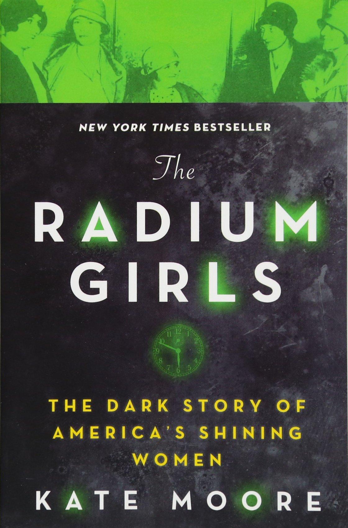81ffvAPI1eL - The Radium Girls: The Dark Story of America's Shining Women