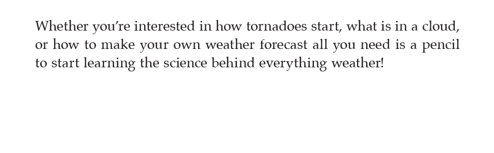 c636d8d4 7717 4a6f ab0f aee3a5e1033c.  CR0,0,970,300 PT0 SX970 V1    - The Everything KIDS' Weather Book: From Tornadoes to Snowstorms, Puzzles, Games, and Facts That Make Weather for Kids Fun!