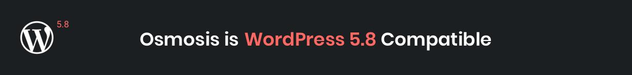 osmosis wp 5.8 compatible - Osmosis - Responsive Multi-Purpose WordPress Theme