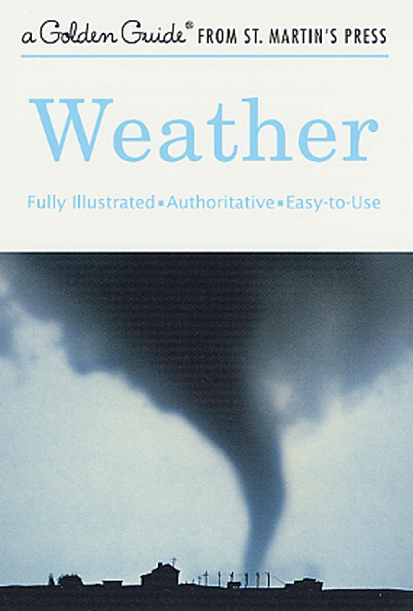 715eYh0SXgL - Weather: A Fully Illustrated, Authoritative and Easy-to-Use Guide (A Golden Guide from St. Martin's Press)